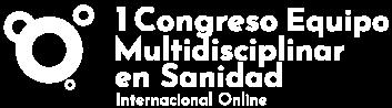 1º Congreso Equipo Multidisciplinar en Sanidad 1, 2 y 3 de Diciembre de 2020
